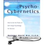 The New Psycho-Cybernetics (Unabridged) [Audio Download]