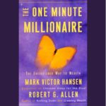 The One Minute Millionaire: The Enlightened Way to Wealth (Unabridged) [Audio Download]