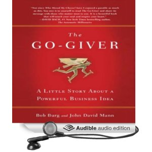 The Go-Giver: A Little Story About a Powerful Business Idea (Unabridged) [Audio Download]